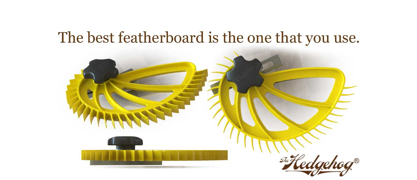 the best featherboard Hedgehog safest with safety